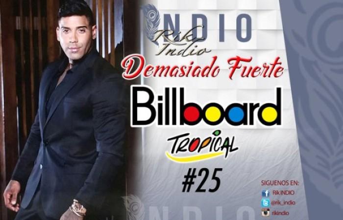 """El sencillo """"Demasiado Fuerte"""" de Rik Indio llega a la posición #25 de la Revista Billboard"""